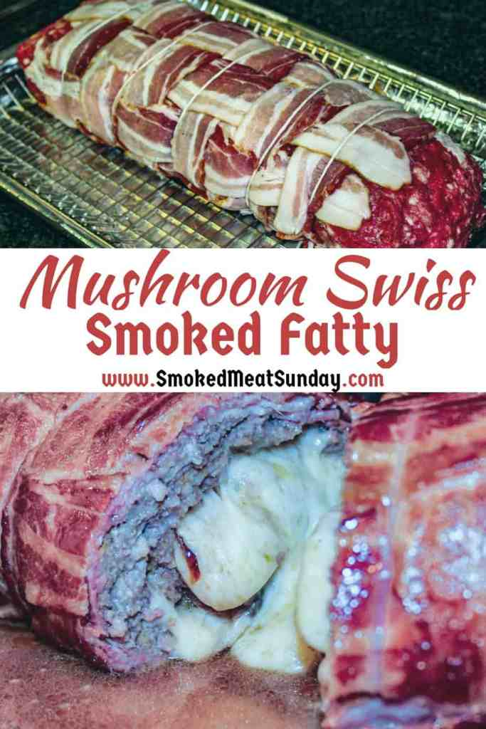 Mushroom Swiss Smoked Fatty