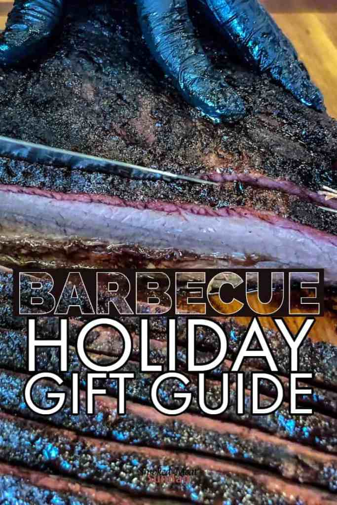 Looking for the perfect gifts for the guy or gal in your life that loves smoking meat? Check out our BBQ Holiday Gift Guide. #smokedmeat #giftguide #kitchengifts #gifts