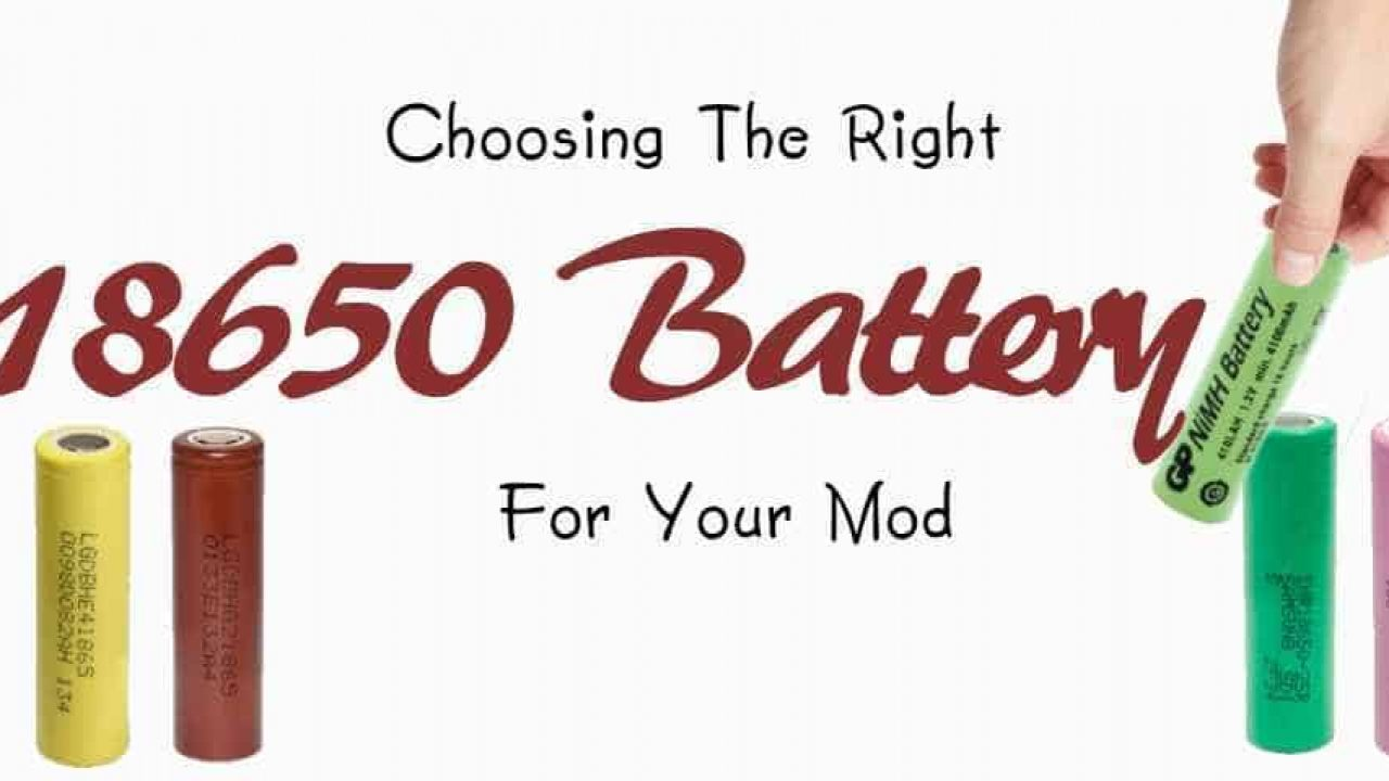 hight resolution of how to choose the right battery for your mod