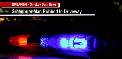 Greenbrier man robbed driveway slider