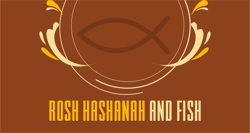 Rosh Hashanah and Fish