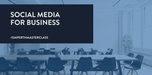 Masterclass// Social Media: Connecting Businesses to the World