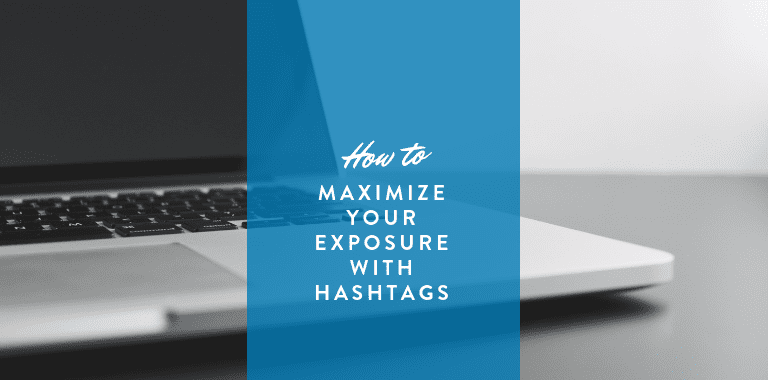 maximize linkedin exposure with hashtags