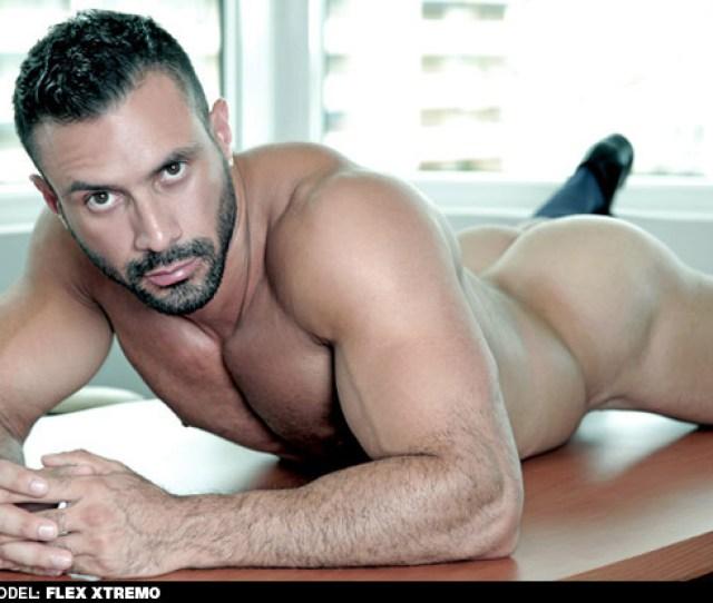 Flex Xtremmo Spanish Muscle Gay Porn Star Power Bottom