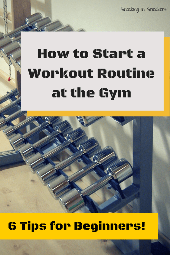 How To Start A Workout Routine At The Gym Fitness Tips For Beginners Snacking In Sneakers