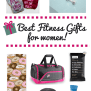 Best Fitness Gifts For Women Under 50 2017 Edition