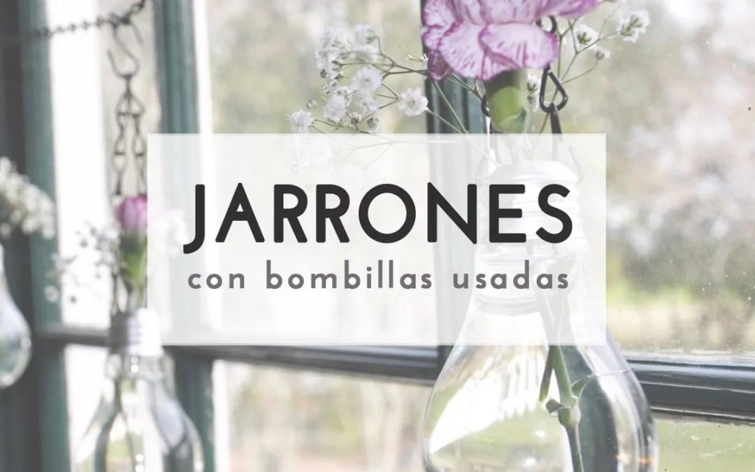 PEQUEÑOS JARRONES CON BOMBILLAS