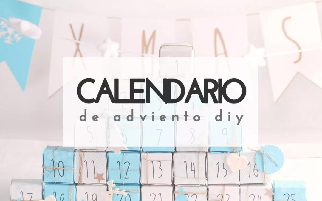IDEAS PARA UN CALENDARIO DE ADVIENTO DIY