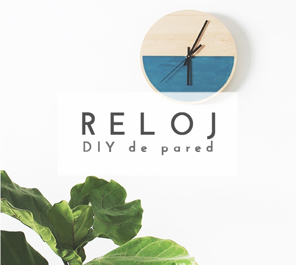 DIY RELOJ DE PARED