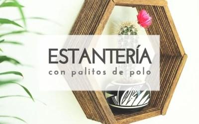DIY ESTANTERÍA CON PALOS DE POLO