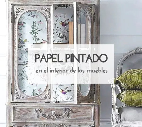 IDEAS: INTERIOR DE MUEBLES CON PAPEL PINTADO