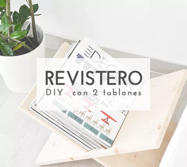 DIY REVISTERO CON 2 TABLONES