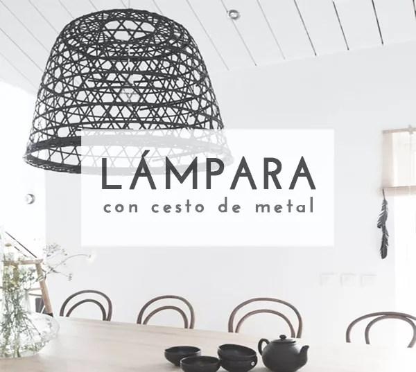 DIY LÁMPARA CON CESTO DE METAL
