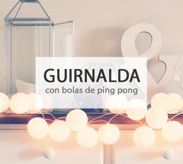 DIY GUIRNALDA CON BOLAS DE PING PONG