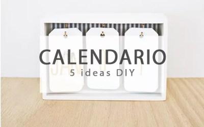 5 IDEAS PARA UN CALENDARIO DIY