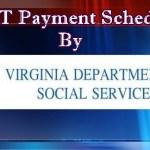 Virginia EBT Payment Schedule | Va Food Stamp Payment Dates