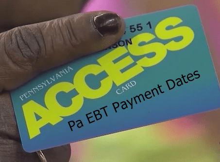 Pa EBT Payment Dates 2018