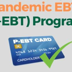 P-EBT Benefits For 2020-2021 School Year