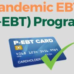 P-EBT Benefits For 2020-2021 School Year