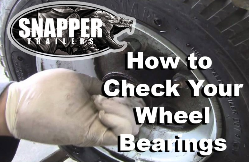 How to check your Trailer Wheel Bearings