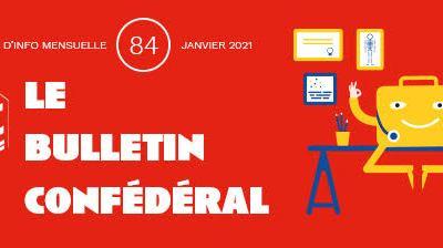 Bulletin confédéral n°84 – Janvier 2021