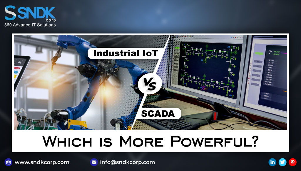 Industrial IoT vs SCADA: Which is More Powerful?