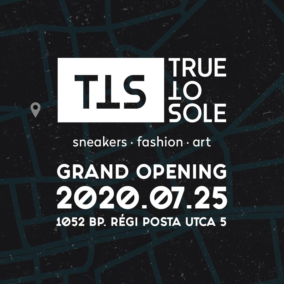True to Sole Grand Opening - új, nagyobb, és menőbb