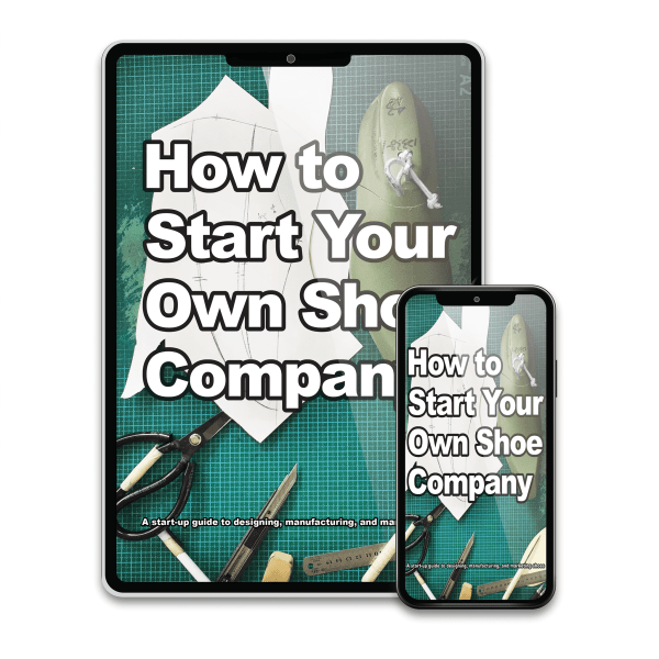 How To start your own shoe company Build your business and brand.