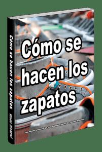 Cómo se hacen los zapatos ISBN-10: 0998707058 ISBN-13: 978-0998707051
