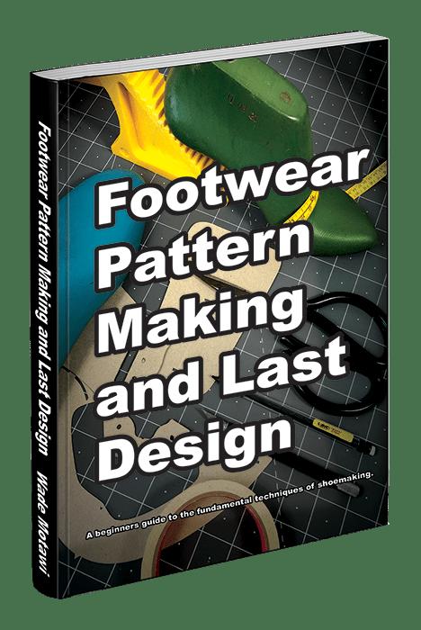 Footwear Pattern Making and Last Design