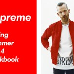 SUPREME SPRING SUMMER LOOKBOOK 2014