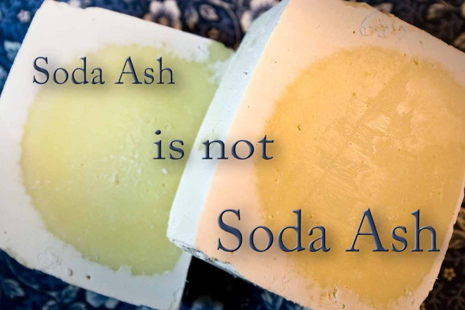 Soda ash on soap is not soda ash or washing soda