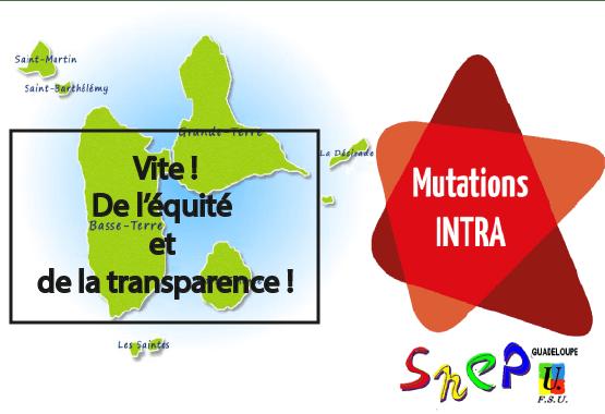 Mutation intra :  Vite ! De l'Équité et de la transparence !