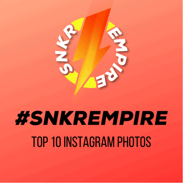 SNKREMPIRE TOP 10 SNEAKER SHOTS
