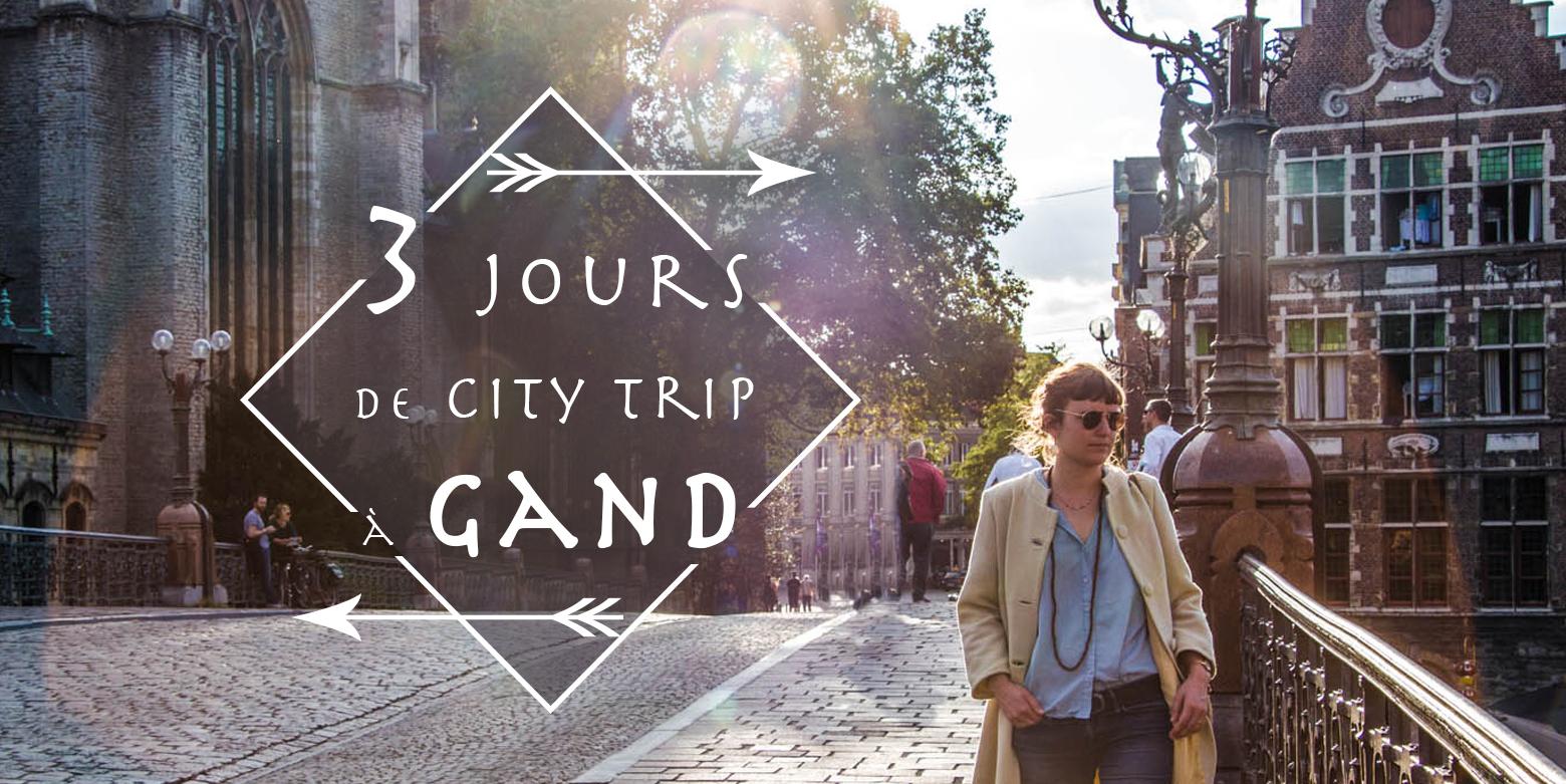 Gand City trip