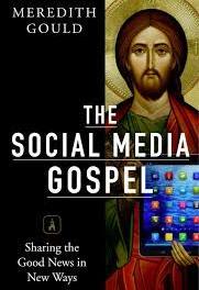 The Social Media Gospel (or #SocMGospel for those in the know)