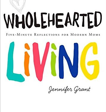 Wholehearted: A Good Way to Appraoach Life