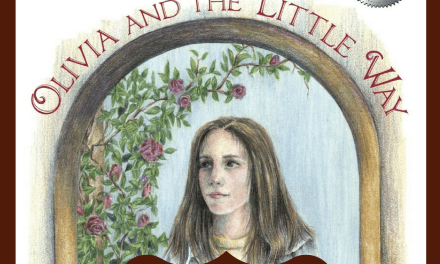 Olivia and the Little Way: A 5-Star Read, Says My Daughter