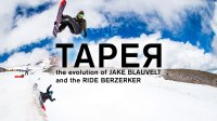 Taper: The Evolution of Jake Blauvelt and the RIDE Berzerker