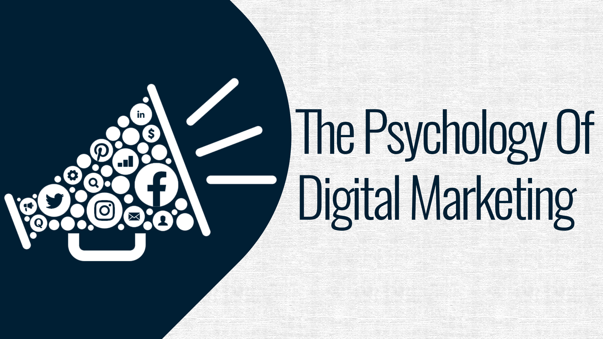 The Psychology Of Digital Marketing | Keynote