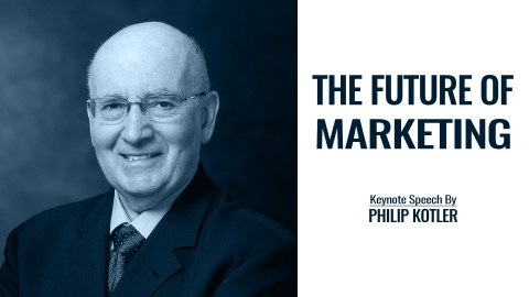 The Future of Marketing | Keynote Speech By Philip Kotler