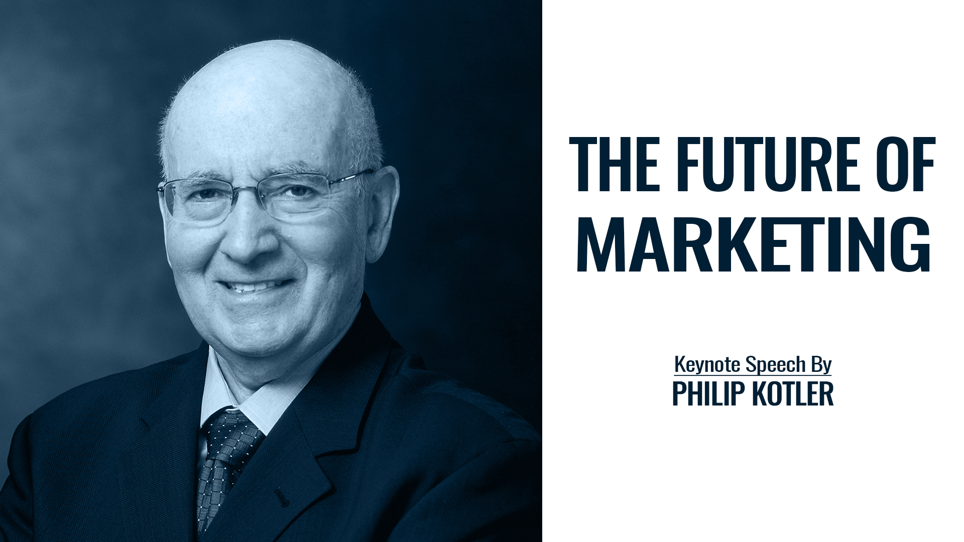 The Future of Marketing   Keynote Speech By Philip Kotler