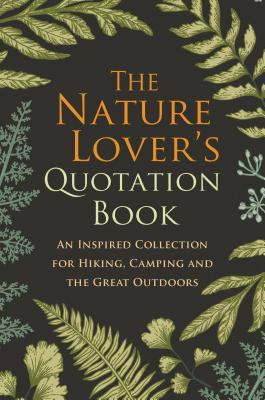gift for outdoor mom: product photo Nature Lover's Quotation Book