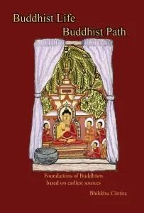 Book Review: Buddhist Life Buddhist Path