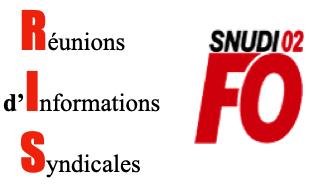 Réunions d'Information Syndicale (RIS) : le SNUDI-FO 02 écrit au DASEN !