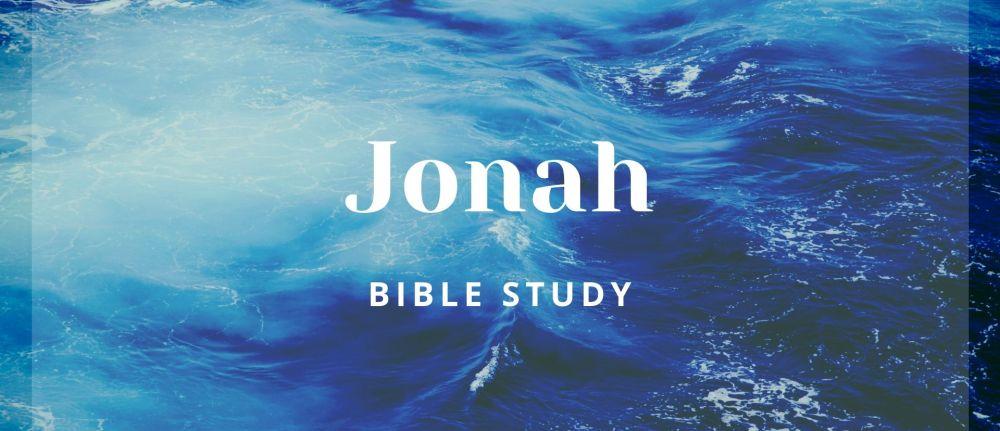 Bible Study – Jonah