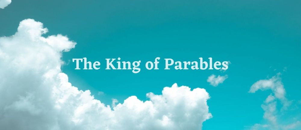 The King of Parables