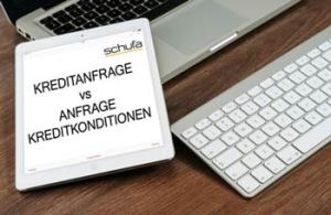 Kreditanfrage vs Anfrage Kreditkonditionen