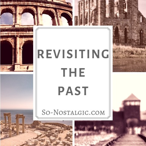 Revisiting The Past