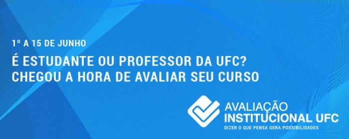 1º a 15 de junho – É estudante ou professor da UFC? Chegou a hora de avaliar seu curso